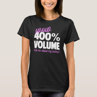 Wow 400% Volume - Younique T-Shirt