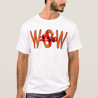 WOW HOT Karl T-Shirt