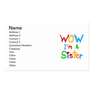 WOW I m a Sister T-shirts and GIfts Business Card Template