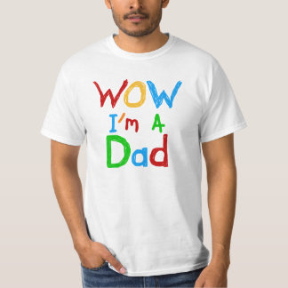 WOW I'm a Dad T-shirts and GIfts