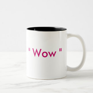 """ Wow "" Two-Tone Coffee Mug"