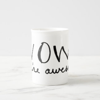 wow you're awesome mug