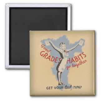 WPA Good Grades & Habits go together Magnet