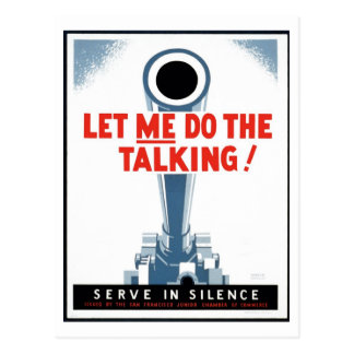 "WPA Posters - ""Let Me Do the Talking"" Postcard"