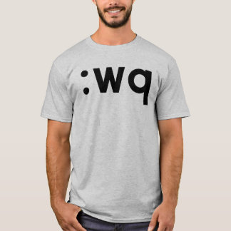 :wq - Black Text for Vi/Vim Users T-Shirt