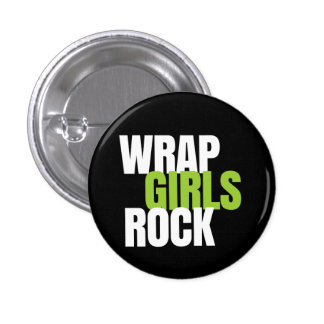 Wrap Girls Rock! - It Works! Global 1 Inch Round Button