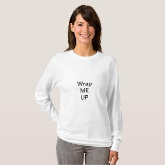 Wrap Me Up T-Shirt