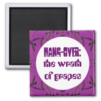 wrath of grapes humor square magnet