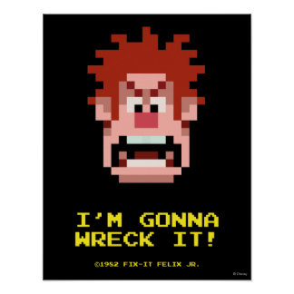 Wreck-It Ralph: I'm Gonna Wreck It! Poster