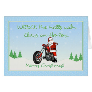 Wreck The Halls Claus Card