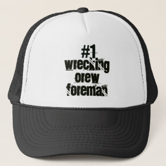 Wrecking Crew Foreman Trucker Hat