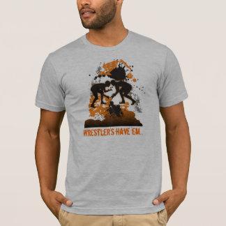 Wrestler's have 'em T-Shirt