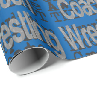 Wrestling Coach Extraordinaire Wrapping Paper