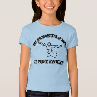 Wrestling is not fake T-Shirt