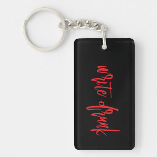 Write Drunk Edit Sober (red and black) Keychain