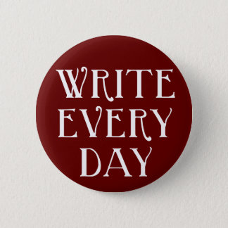 Write Every day 2 Inch Round Button