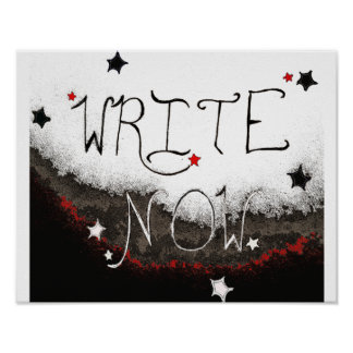 """Write Now"" Light Sky Poster"