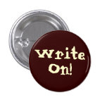 Write On! Motivational Button