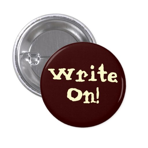 Write On! Motivational Button Buttons