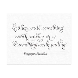 Write something inspirational typography quote canvas print