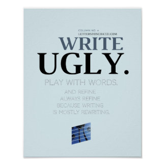 Write Ugly Poster