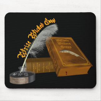 Write Wicked Good Mouse Pad