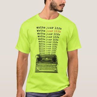 write your life T-Shirt
