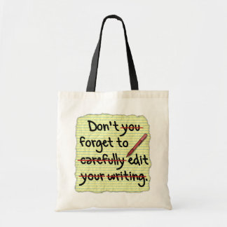 Writer Editor Editing Reminder Note Tote Bag