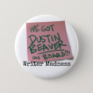 """Writer Madness"" Movie Round Button #2"
