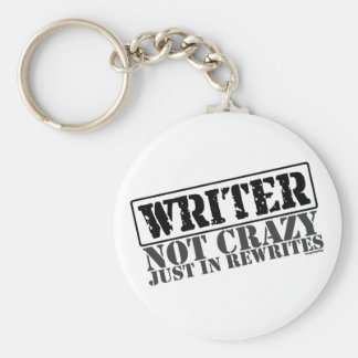 Writer: Not Crazy Just in Rewrites Keychain