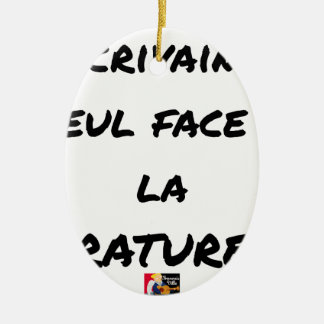 WRITER? ONLY VIS-A-VIS the ERASURE - Word games Ceramic Ornament