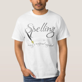 Writer tshirt: Spelling the magical ingredient T-Shirt