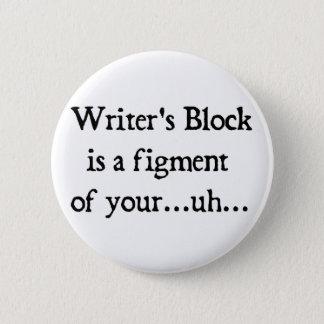 Writer's block 2 inch round button