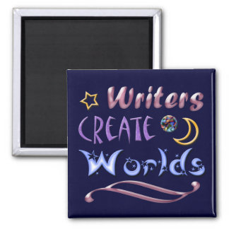 Writers Create Worlds Magnet