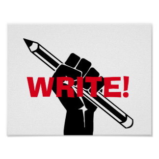 "Writer's motivational ""Write!"" Poster"
