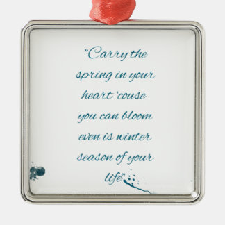 writers Quote Metal Ornament