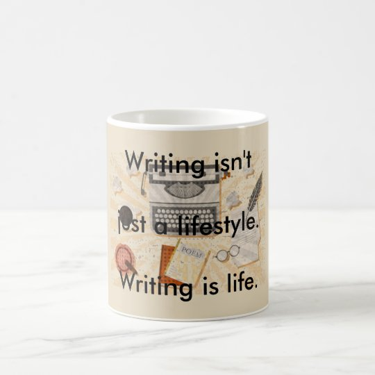 Writing is life coffee mug