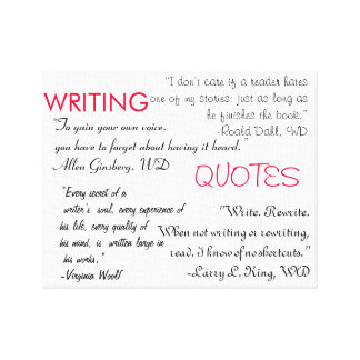 Writing Quotes Canvas Stretched Canvas Print
