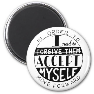 "Writings "" move forward and accept myself "" magnet"
