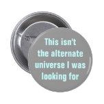 Wrong alternate universe