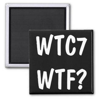 WTC 7 WTF? SQUARE MAGNET