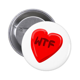 WTF Heart 2 Inch Round Button