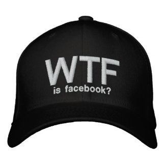 WTF is Facebook? military fitted blk Embroidered Baseball Caps