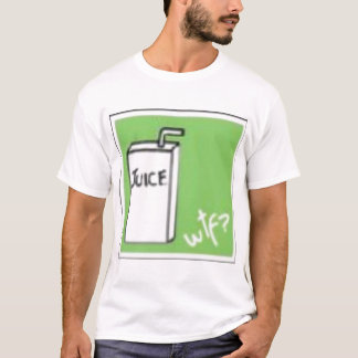 wtf is juice?! T-Shirt