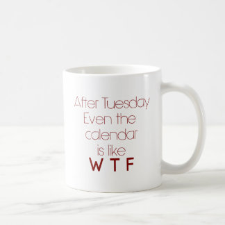 WTF Office Humor Coffee Mug