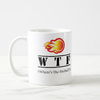 WTF - Where's the Fireball? Coffee Mug