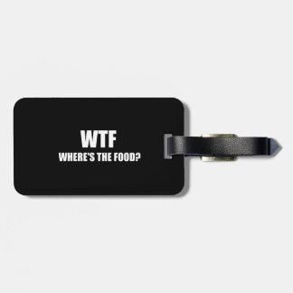 WTF Wheres The Food Bag Tag