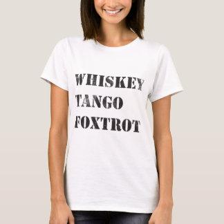 WTF Whiskey Tango Foxtrot Phonetics T-Shirt