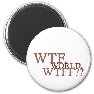 WTF World Magnet