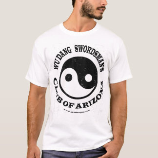 Wu Dang Swordsman's club of Arizona T-Shirt
